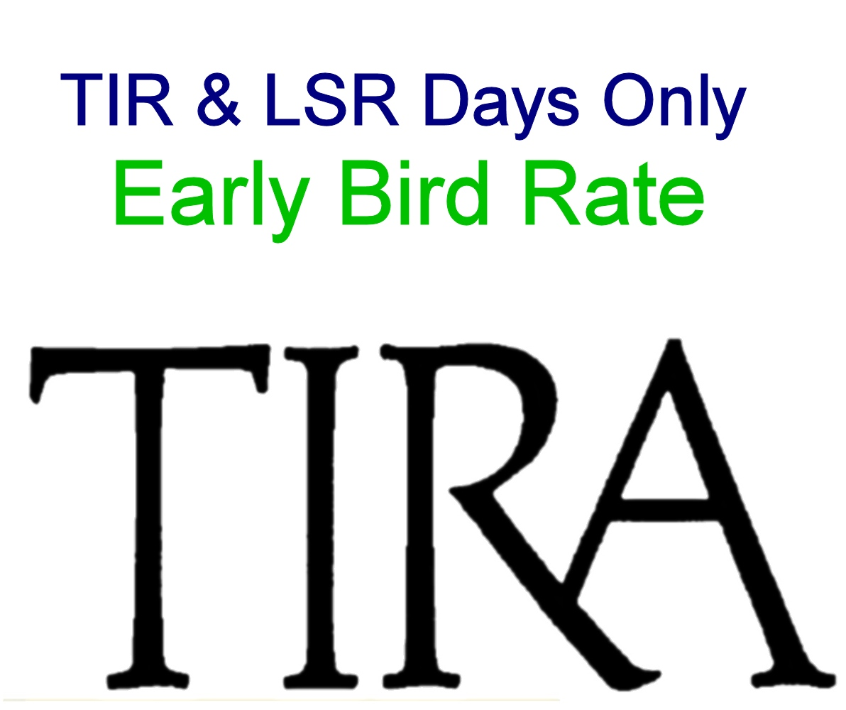 Early Bird: TIR & LSR Days Only