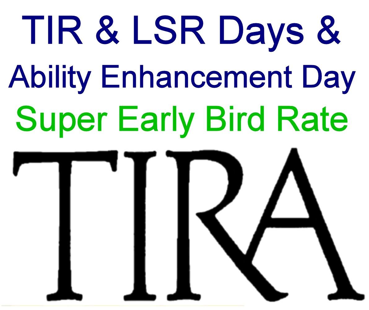 Super Early Bird: TIR & LSR Days and Ability Enhancement Day